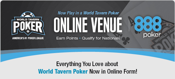 World Tavern Poker Online League Powered by 888 Poker